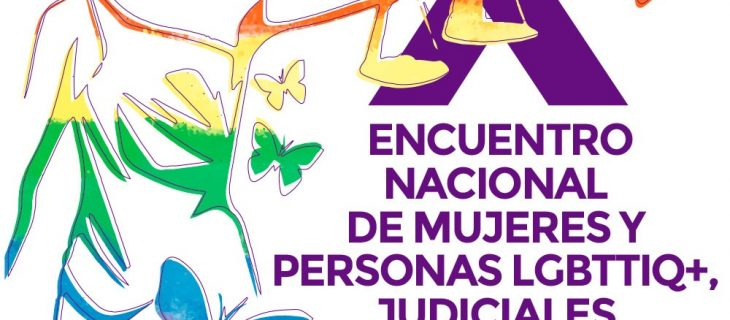 X Encuentro de Mujeres y personas LGBTTIQ+ judiciales